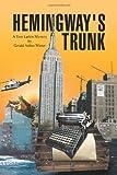 Hemingway's Trunk, Gerald Arthur Winter, 1436336368