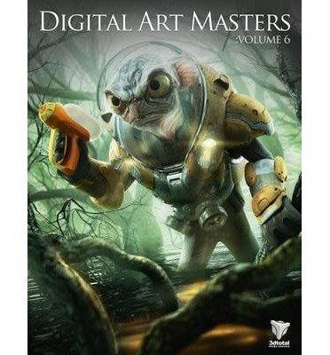 Digital Art Masters: V. 6 (Digital Art Masters) (Undefined) - Common