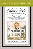 Mornings on Horseback: The Story of an Extraordinary Faimly, a Vanished Way of Life and the Unique Child Who Became Theodore Roosevelt