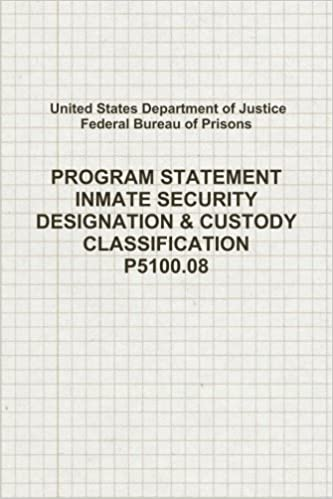 Program Statement, Inmate Security Designation & Custody ...
