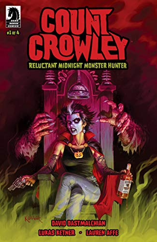 Count Crowley: Reluctant Midnight Monster Hunter (2019) #1 of 4 VF/NM Dark Horse