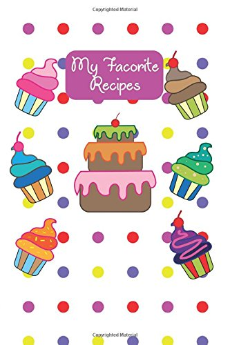 Download Recipe Journal: My Favorite Recipes Cupcake Polka Dot - Blank Cookbook to Write In Family Recipes - Gift for Foodies, Chefs and Cooks (Best Blank Cookbook Recipes & Notes) (Volume 2) pdf epub