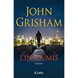 L'Insoumis (Thrillers) (French Edition)