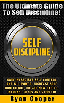 how to develop willpower and self discipline