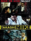 Takashi Miike Collection Box #03 - Dead Or Alive Trilogy (3 Dvd) [Italian Edition]