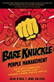 Bare Knuckle People Management, John Kulisek and Sean O'Neil, 1935618482