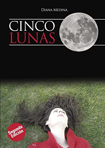 Cinco Lunas (Spanish Edition) by [De la Torre, Diana Medina]