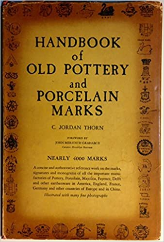 Handbook Of Old Pottery And Porcelain Marks Nearly 4000 Marks C