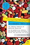 img - for Overdosed America: The Broken Promise of American Medicine by John Abramson (2008-01-29) book / textbook / text book