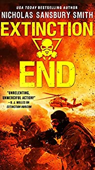 Extinction End (The Extinction Cycle) by [Smith, Nicholas Sansbury]