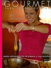 Gourmet: Para Todos Los Dias (Spanish Edition)