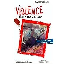 La violence chez les jeunes