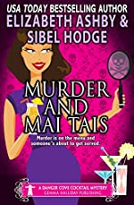 Murder and Mai Tais: a Danger Cove Cocktail Mystery