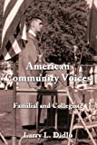 American Community Voices, Larry L. Didlo, 1452050309