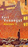 Abattoir 5 par Kurt Vonnegut Jr