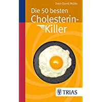 Die 50 besten Cholesterin-Killer