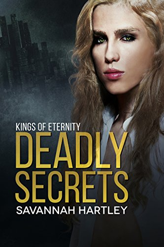 Deadly Secrets: Kings of Eternity, Book (Savannah King)