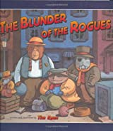 The Blunder of the Rogues