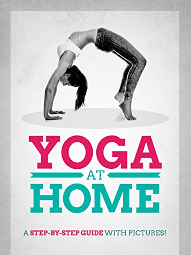 Yoga At Home: A Step-By-Step Guide With Pictures!