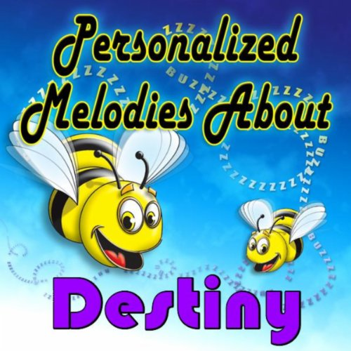 - Personalized Melodies About Destiny