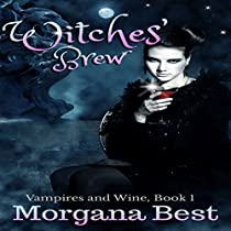 WITCHES' BREW: VAMPIRES AND WINE, BOOK 1