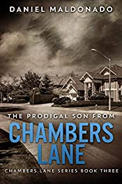The Prodigal Son From Chambers Lane: The Redemption and Remiss of Jose Luis (Chambers Lane Series Book 3)