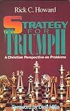 Strategy for Triumph, Richard C. Howard, 096280911X