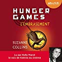 L'Embrasement (Hunger Games 2) | Livre audio Auteur(s) : Suzanne Collins Narrateur(s) : Kelly Marot