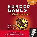 L'Embrasement (Hunger Games 2) | Livre audio Auteur(s) : Suzanne Collins Narrateur(s) : Kelly Marot