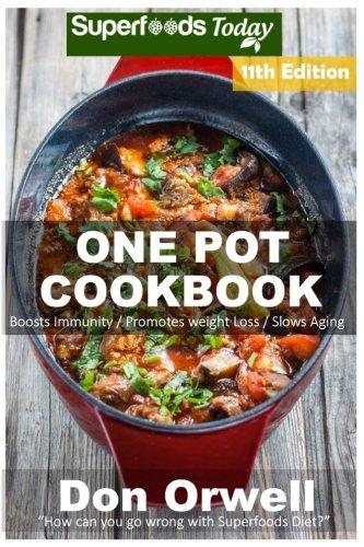 One Pot Cookbook Antioxidants Phytochemicals