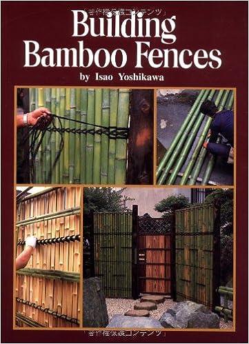 Building Bamboo Fences: Isao Yoshikawa: 9784889960808: Amazon com: Books