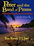 Peter and the Band of Pirates: A Mysterious Letter, a Map, a Riddle, a Treasure, a Quest ... A Band of Pirates (A Band of Pirates Expedition & The Neverland Quest Book 1)