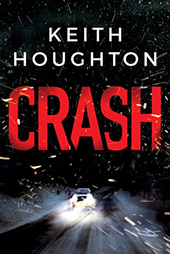 Crash: A compelling psychological thriller you won't want to put down cover