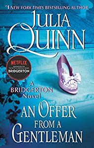 An Offer From a Gentleman: Bridgerton (Bridgertons Book 3)