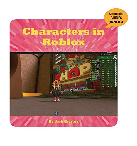 Any Suggestions For This Character S Abilities Roblox Characters In Roblox 21st Century Skills Innovation Library Unofficial Guides Ju Gregory Josh 9781534169678 Amazon Com Books