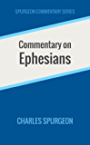 Commentary on Ephesians (Spurgeon Commentary Series)