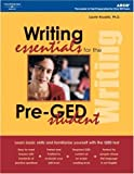 Writing Essentials for Pre-GED Student, Peterson's Guides Staff and Peterson's, 0768912520