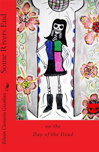 Some Rivers End on the Day of the Dead (The Marisol Trilogy Book 2)