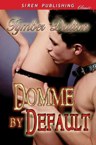 Dominant Switch [Dominant Focus] (Siren Publishing Classic)