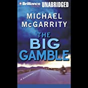 The Big Gamble | Michael McGarrity