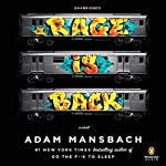 Rage Is Back: A Novel | Adam Mansbach