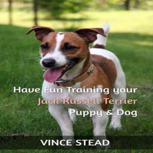 Have Fun Training Your Jack Russell Terrier Puppy & for sale  Delivered anywhere in Canada