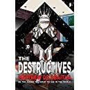 The Destructives (The Seizure Trilogy)