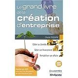 le grand livre de la crÉation d'entreprise (+ cd-rom)