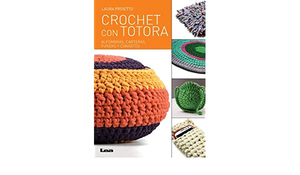 Amazon.com: Crochet con totora (Spanish Edition) eBook: Laura Proietto: Kindle Store