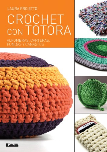 Crochet con totora (Spanish Edition) by [Proietto, Laura]