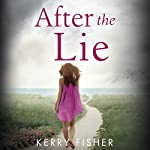 After the Lie   Kerry Fisher