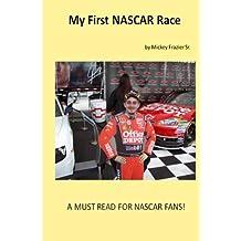 My First NASCAR Race