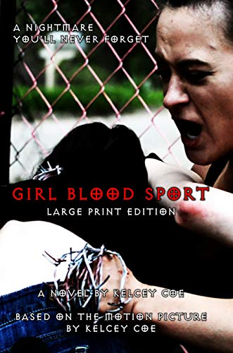 (Girl Blood Sport: Large Print Edition)