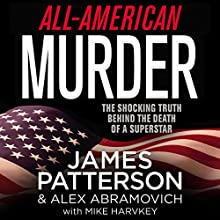 All-American Murder Audiobook by James Patterson Narrated by Peter Coleman